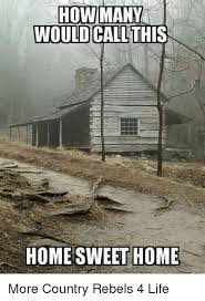 Home Memes - 25 best memes about country rebel country rebel memes