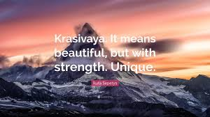 ruta sepetys quote u201ckrasivaya it means beautiful but with