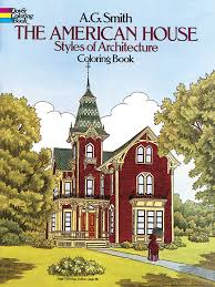 Architectural Style Of House The American House Styles Of Architecture Coloring Book