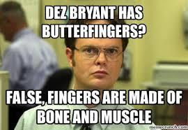 Dez Bryant Memes - bryant has butterfingers