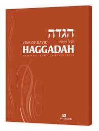 the messianic passover haggadah vine of david haggadah