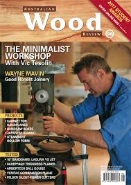 Woodworking Forum Australia by Australian Wood Review Australian Wood Review