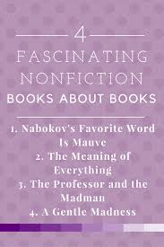 Favorite Meaning 4 Fascinating Nonfiction Books About Books To Read Right Now