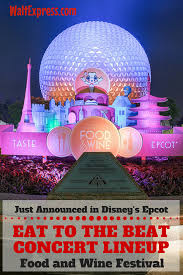 just released concert lineup for epcot u0027s eat to the beat concert