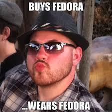 Fedora Meme - fedora meme what the fuck forums myanimelist net
