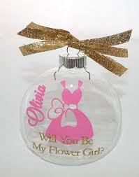flower girl ornament flower girl flower girl ornament will you be my