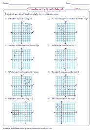 graph the image of quadrilateral after the given transformation