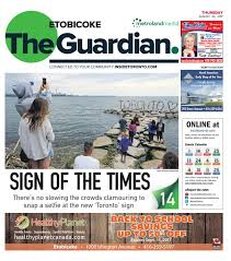 the etobicoke guardian north august 24 2017 by the etobicoke