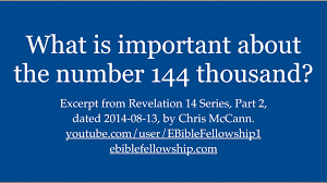 what is important about the number 144 thousand