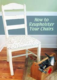 Reupholster Chair Video Tutorial How To Reupholster Dining Chairs And Protect The