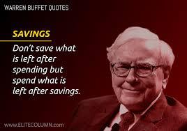 quote from warren buffett warren buffett on savings elitecolumn
