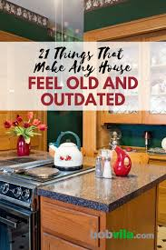 are wood kitchen cabinets still in style 21 things that make any house feel and outdated bob vila