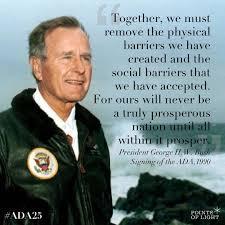 George W Bush Birth On July 26 1990 Our Founder President George H W Bush Signed