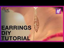 earrings for school how to make trendy diy earrings fame school of style