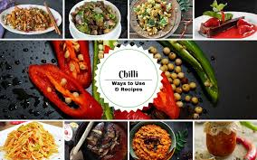 16 Best Recipe Of The 5 Ways To Use Chili Peppers 16 Best Chilli Recipes By Archana S Kitchen