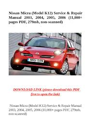 nissan micra model k12 service u0026 repair manual 2003 2004 2005