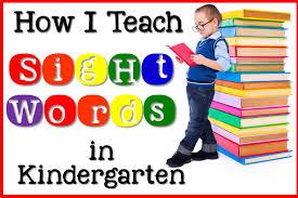 how i teach sight words in kindergarten sharing kindergarten