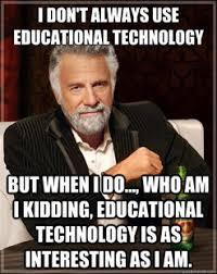 Meme Education - educational technology meme m d martin utb edtc portfolio