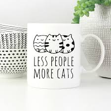 less people more cats cool mug funny coffee mugs 11 oz mug