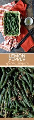 lemon pepper green beans the speckled palate