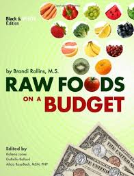 raw food on a budget healthy on 7 per day
