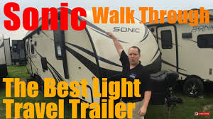 best light travel trailers 2018 sonic venture rv walk through the best light weight travel