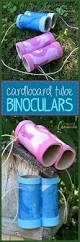 cardboard tube binoculars the perfect spring and summer time