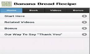 recipe apk banana bread recipe app for android free at apk here