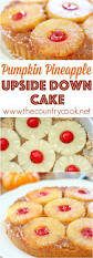 543 best upside cakes images on pinterest upside down cakes