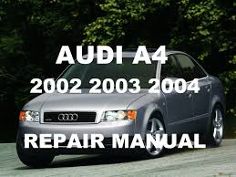 audi a4 2002 2003 2004 repair manual youtube