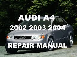 Audi A4 2002 2003 2004 Repair Manual Youtube
