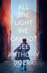 all the light we cannot see review review all the light we cannot see anthony doerr bookbarista nl