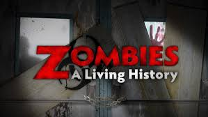 the trailer for the history channel s zombies a living history