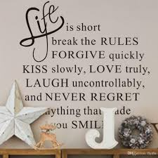 life is short kiss slowly love truly inspirational quotes and