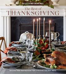 the best of thanksgiving williams sonoma book by williams
