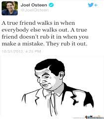 True Friend Meme - a true true friend by archer6 meme center