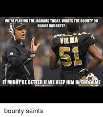 Blaine Gabbert Meme - were playing thejaguars today whats the bounty on blaine gabbert