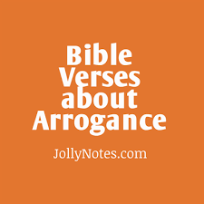 Bible Verses Of Thanksgiving Bible Verses U0026 Quotes About Arrogance Pride Conceit Being Proud