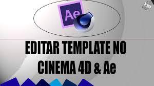 como editar uma intro template no cinema 4d e after efects the