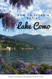 Map Of Lake Como Italy by Best 25 Lake Como Ideas Only On Pinterest Como Italy Italian