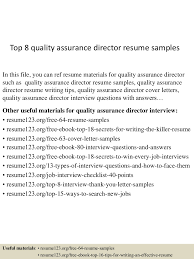 director level resume examples top8qualityassurancedirectorresumesamples 150511084005 lva1 app6891 thumbnail 4 jpg cb 1431333647