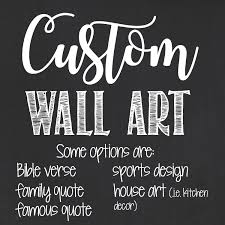 letsgetchalky personalized wall art custom chalkboard wall art custom wall art custom printable home