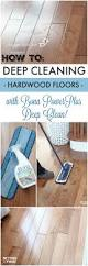 Holloway House Cleaner by Deep Cleaning Your Hardwood Floors Cleaning Hardwood Flooring