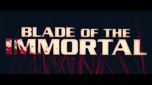 blade of the immortal blade of the immortal official trailer youtube