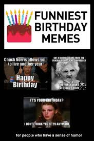 Funny Birthday Meme For Friend - birthday memes ultimate resource of funny bday memes