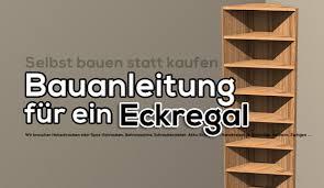 Schreibtisch Selber Bauen 55 Ideen Eckregal Selber Bauen Innenarchitektur Und Möbel Inspiration