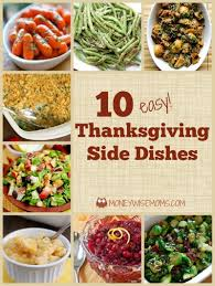 easy thanksgiving side dishes all kinds of veggies to bring a
