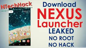 nexus launcher apk free nexus launcher no root no hack apk android