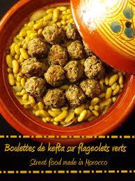 cuisiner des flageolets food made in morocco boulettes de kefta aux flageolets