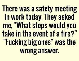 Work Meeting Meme - dopl3r com memes there was a safety meeting in work today